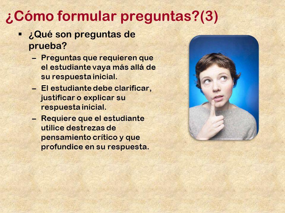 ¿Cómo formular preguntas (3)