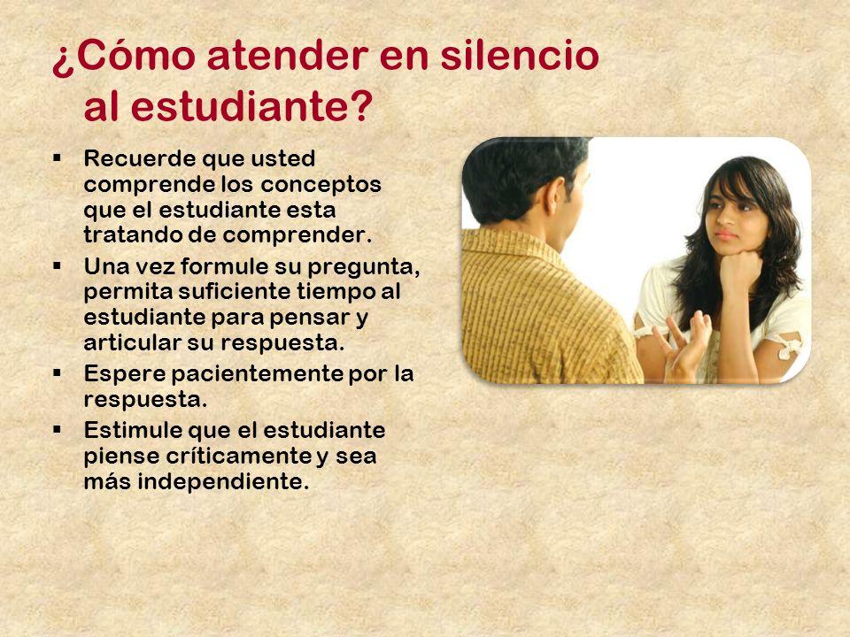 ¿Cómo atender en silencio al estudiante