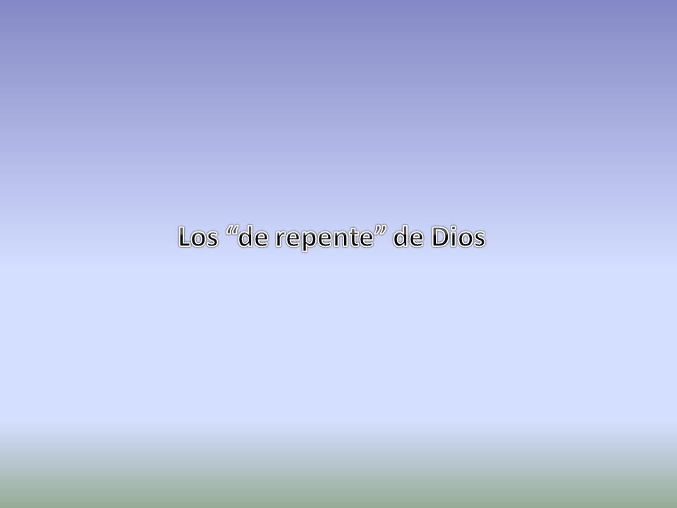 Los de repente de Dios