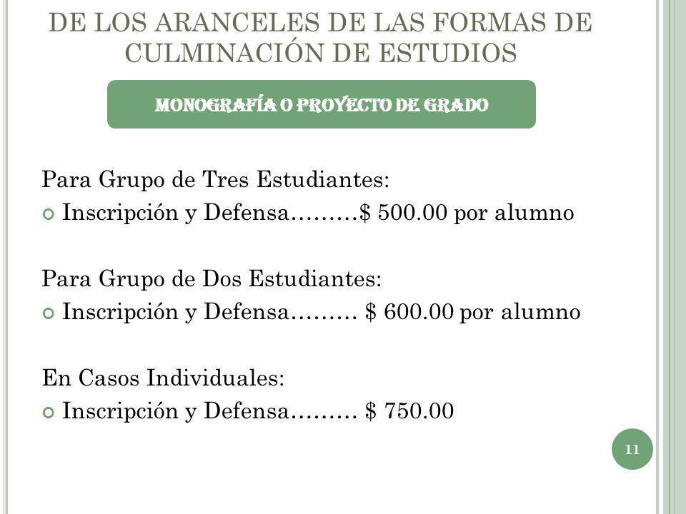 DE LOS ARANCELES DE LAS FORMAS DE CULMINACIÓN DE ESTUDIOS
