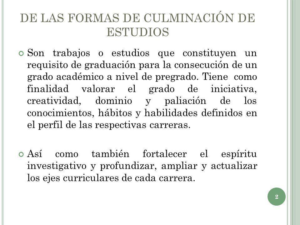 DE LAS FORMAS DE CULMINACIÓN DE ESTUDIOS