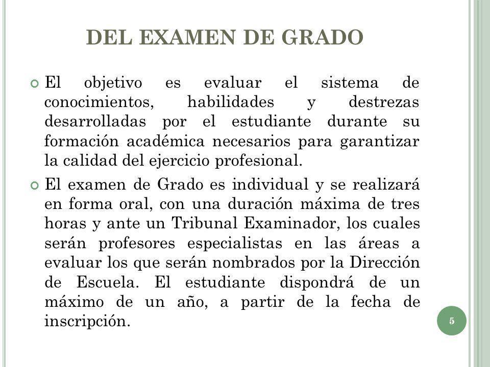 DEL EXAMEN DE GRADO