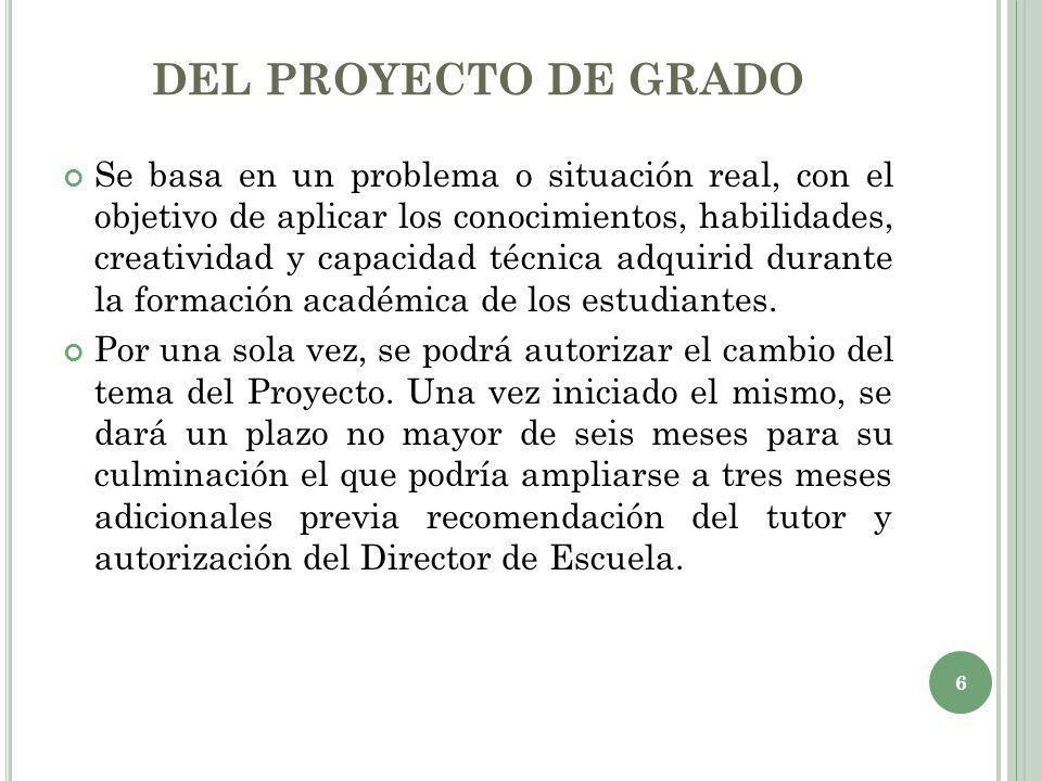 DEL PROYECTO DE GRADO