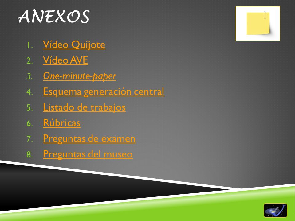 ANEXOS Vídeo Quijote Vídeo AVE One-minute-paper