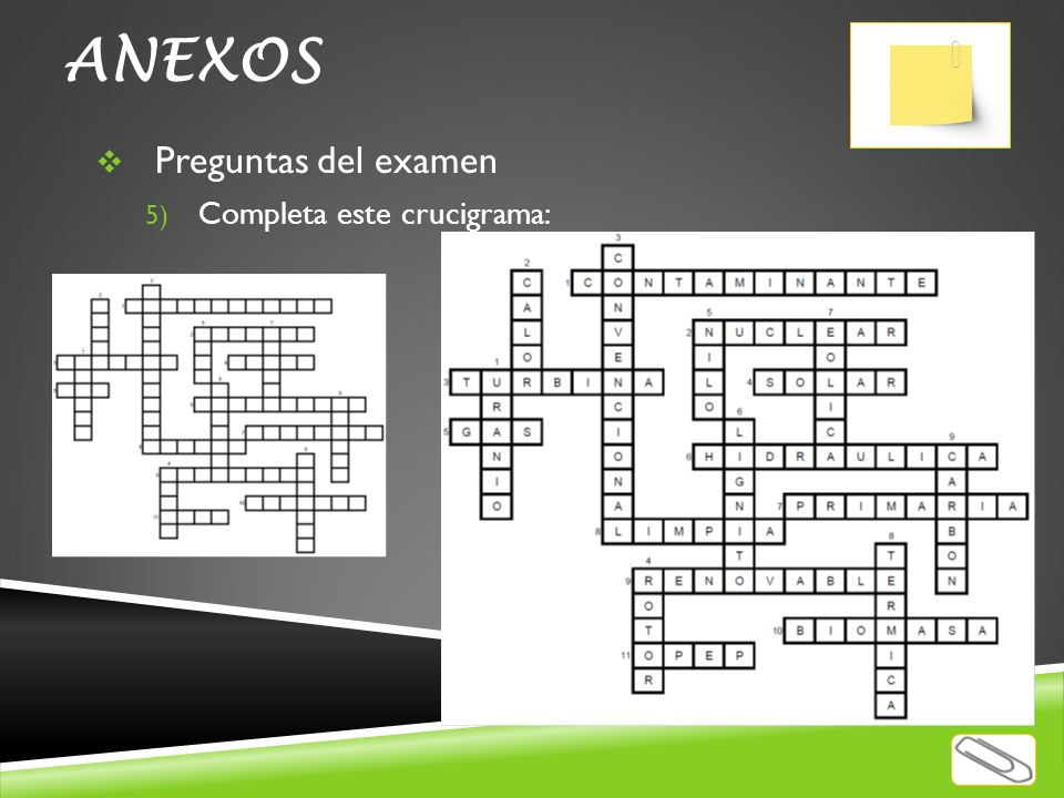 ANEXOS Preguntas del examen Completa este crucigrama: