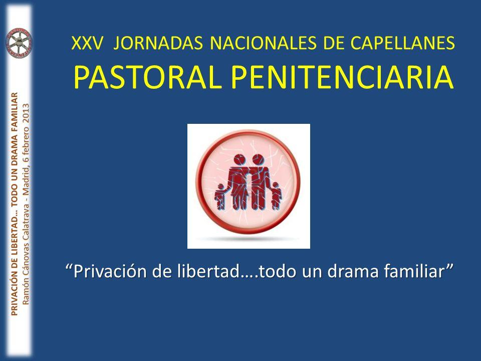 XXV JORNADAS NACIONALES DE CAPELLANES PASTORAL PENITENCIARIA