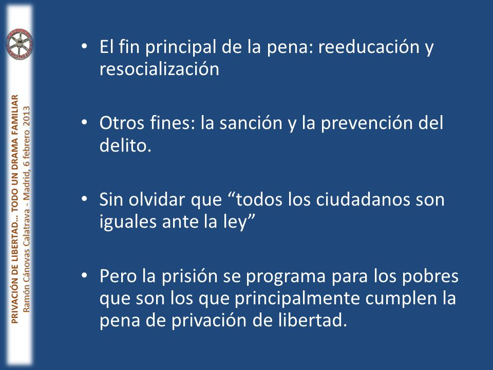 El fin principal de la pena: reeducación y resocialización