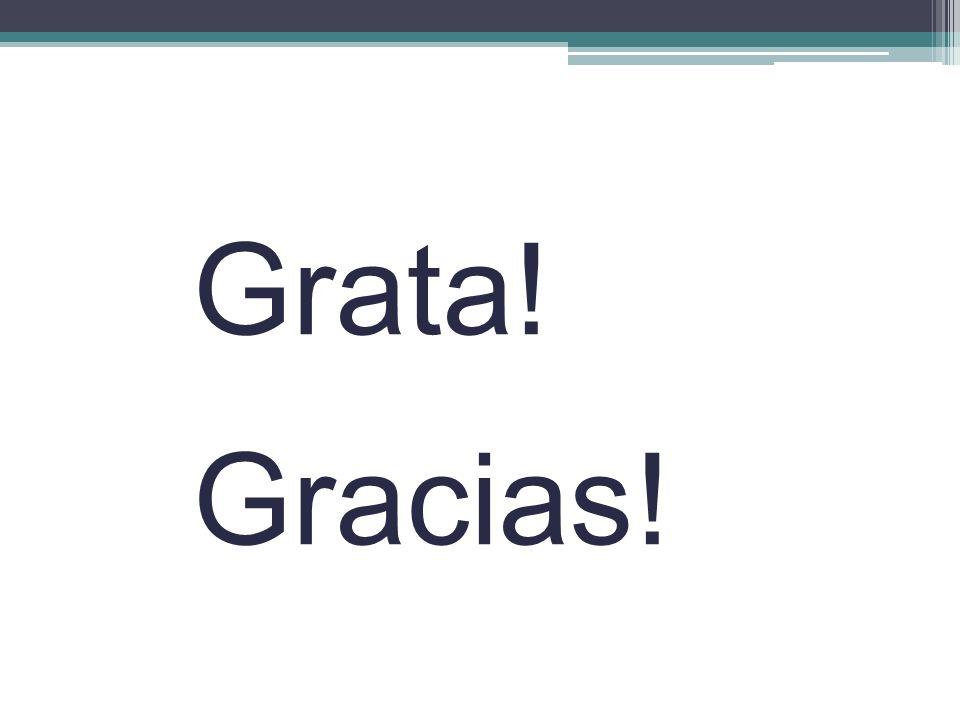 Grata! Gracias!