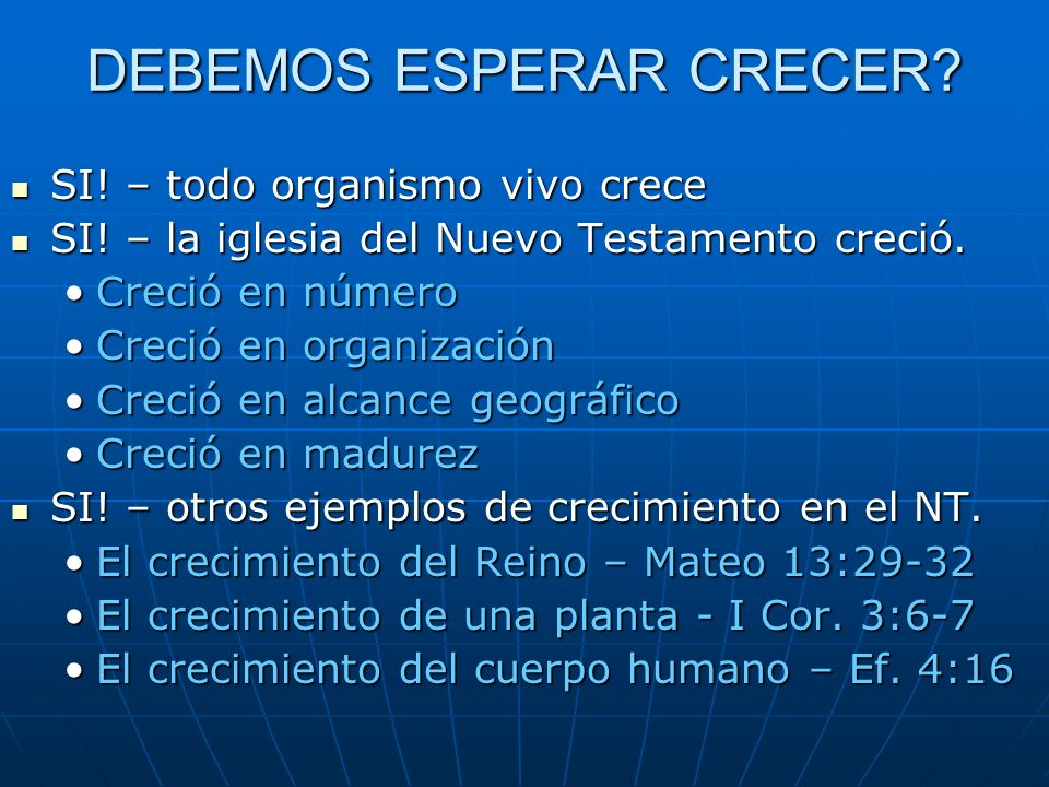 DEBEMOS ESPERAR CRECER