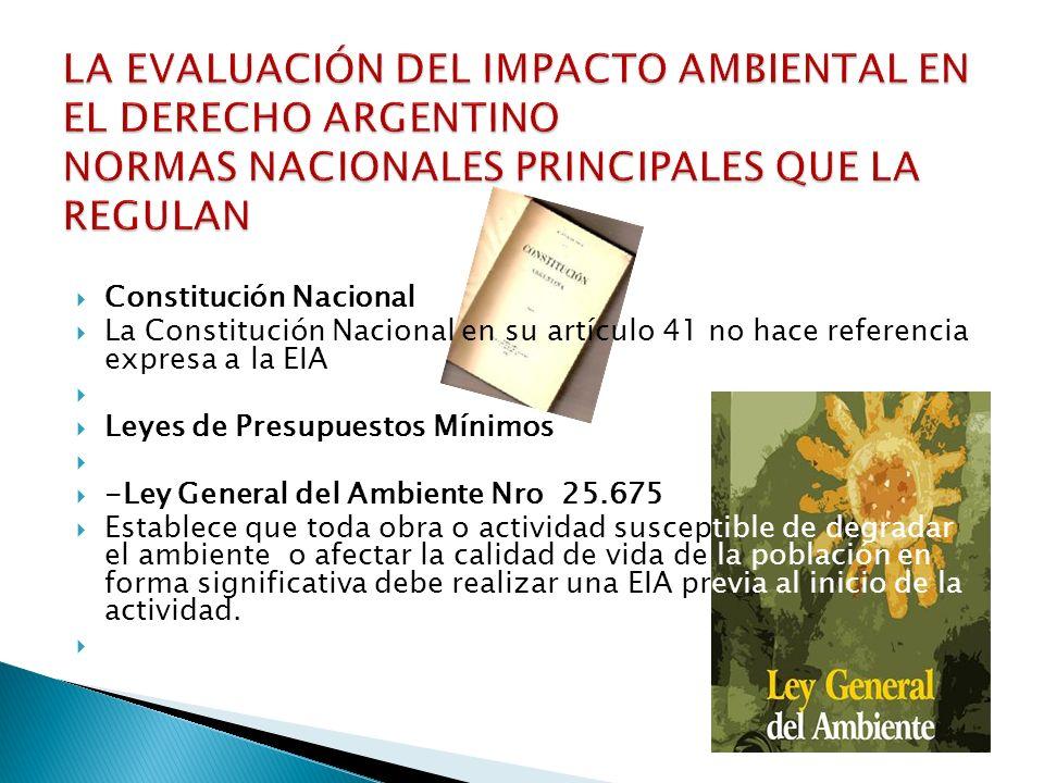 LA EVALUACIÓN DEL IMPACTO AMBIENTAL EN EL DERECHO ARGENTINO NORMAS NACIONALES PRINCIPALES QUE LA REGULAN