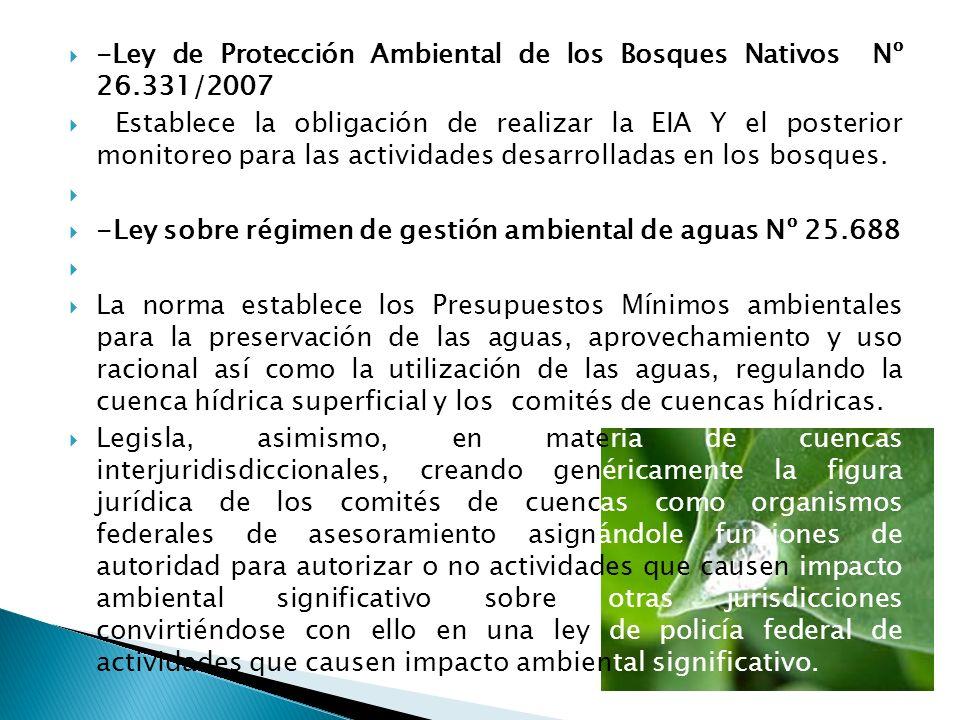 -Ley de Protección Ambiental de los Bosques Nativos Nº 26.331/2007