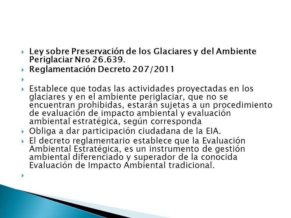 Ley sobre Preservación de los Glaciares y del Ambiente Periglaciar Nro 26.639.