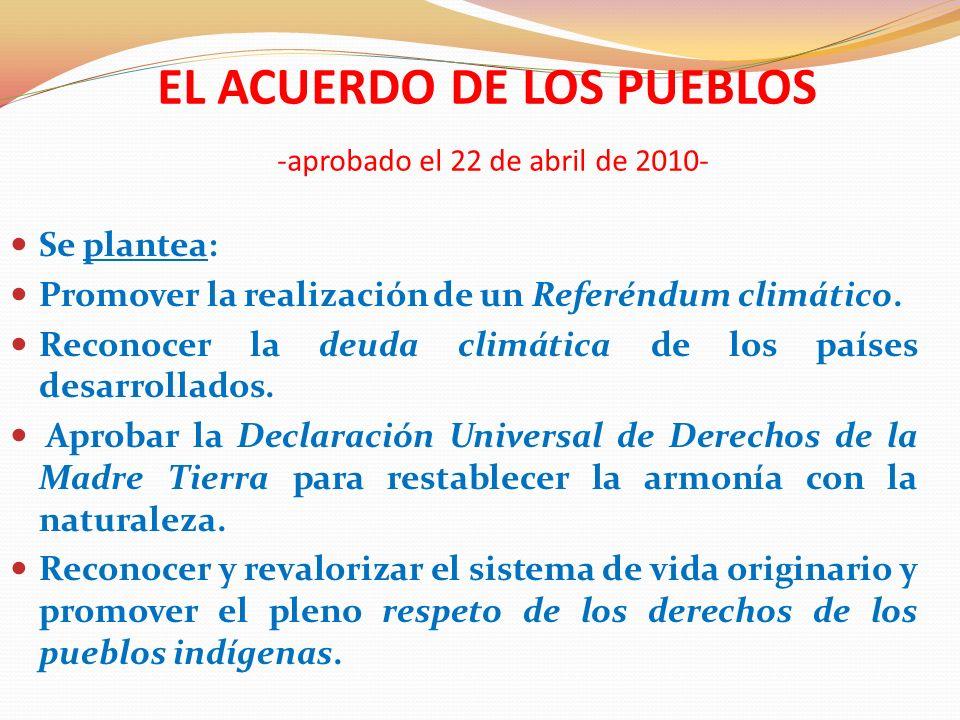 EL ACUERDO DE LOS PUEBLOS -aprobado el 22 de abril de 2010-
