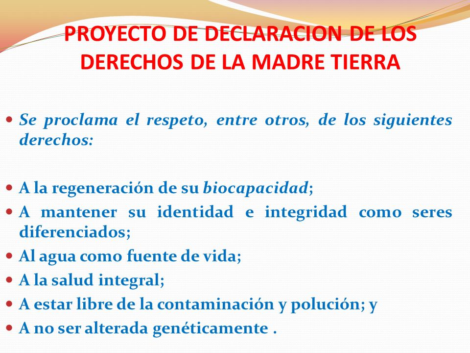 PROYECTO DE DECLARACION DE LOS DERECHOS DE LA MADRE TIERRA