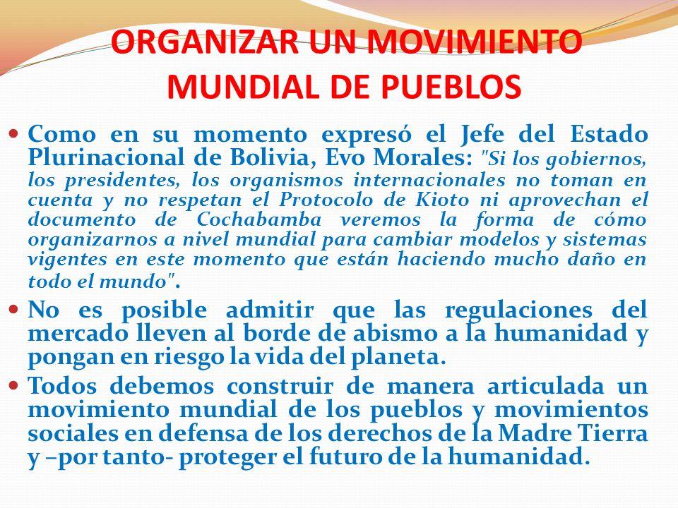ORGANIZAR UN MOVIMIENTO MUNDIAL DE PUEBLOS