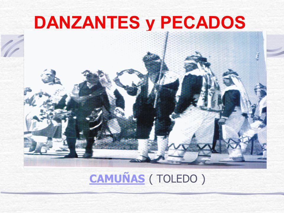 DANZANTES y PECADOS CAMUÑAS ( TOLEDO )