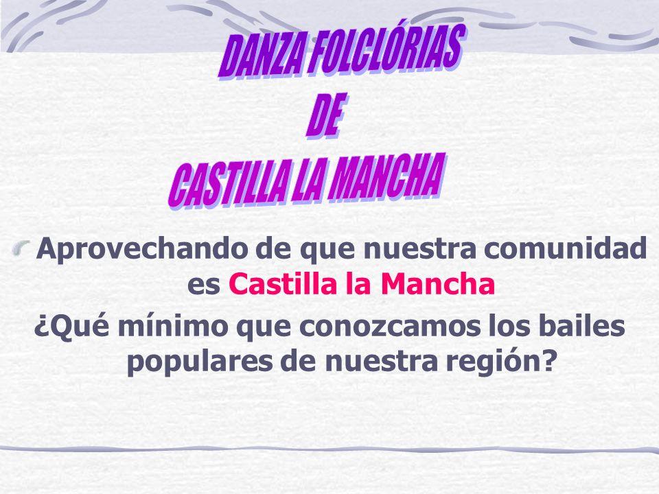DANZA FOLCLÓRIAS CASTILLA LA MANCHA DE