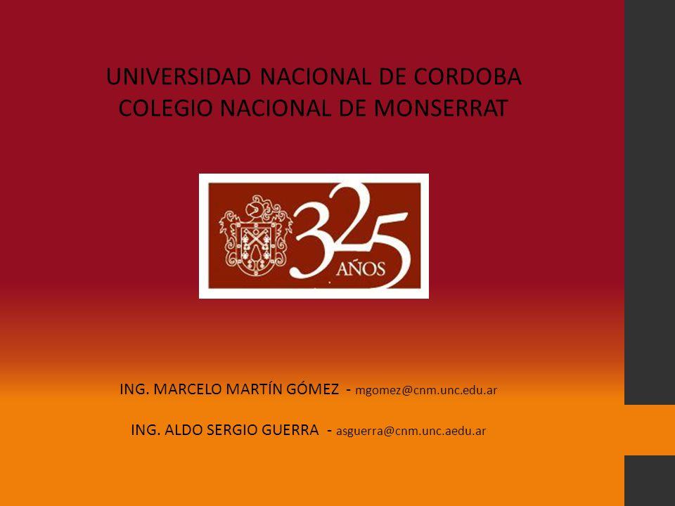 UNIVERSIDAD NACIONAL DE CORDOBA COLEGIO NACIONAL DE MONSERRAT