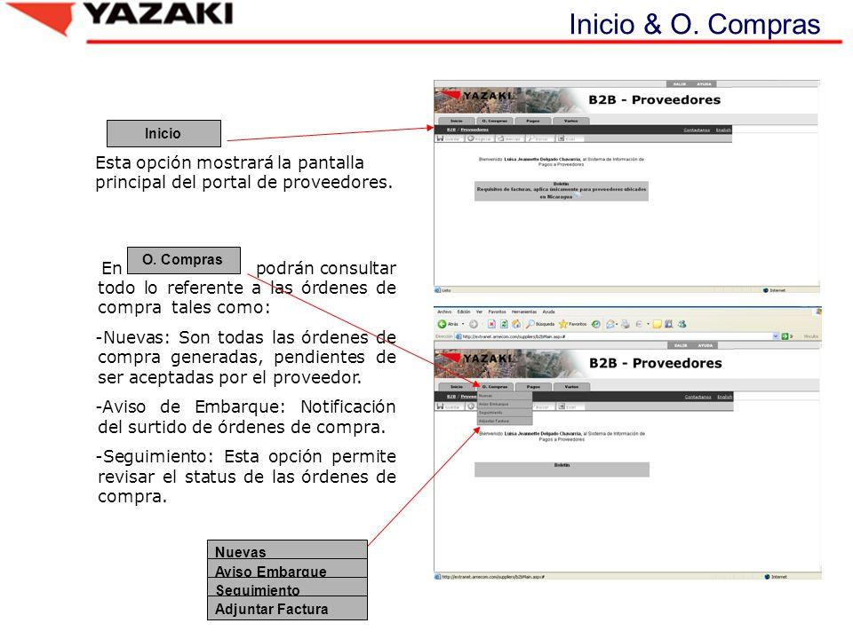 Inicio & O. Compras Inicio. Esta opción mostrará la pantalla principal del portal de proveedores. O. Compras.