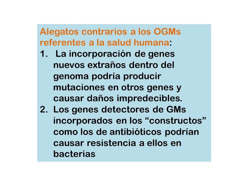 Alegatos contrarios a los OGMs referentes a la salud humana: