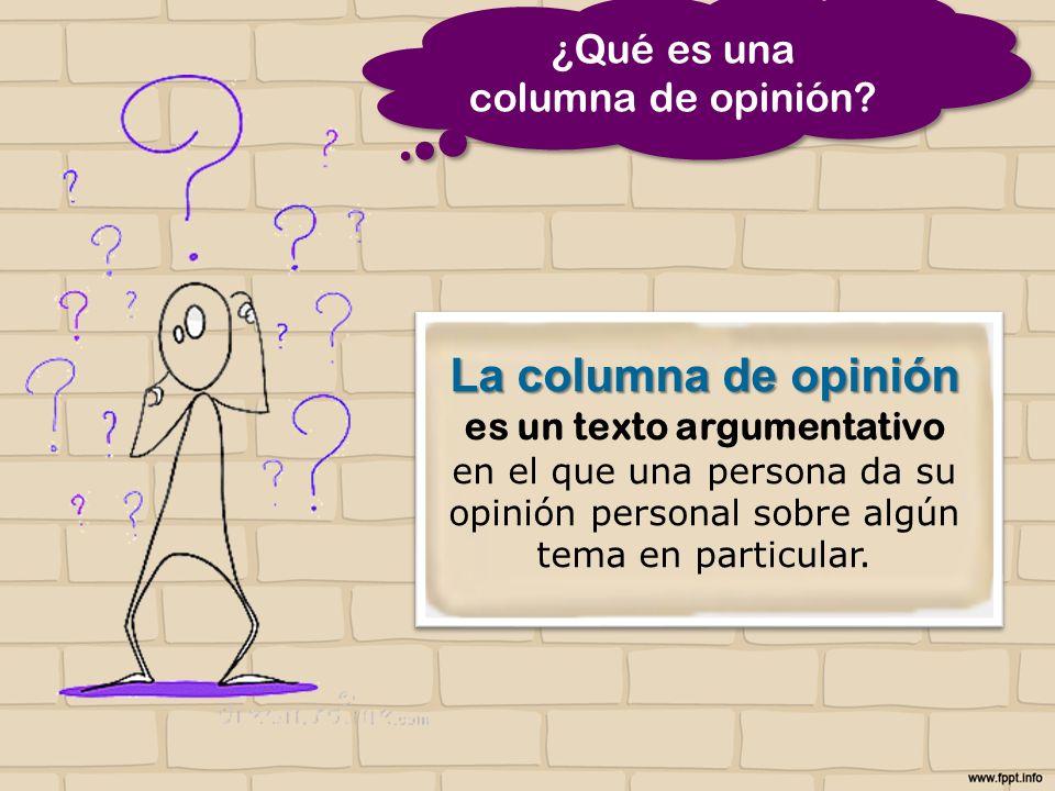 ¿Qué es una columna de opinión