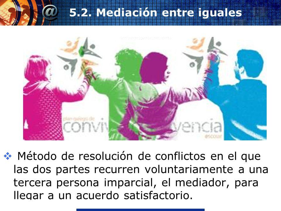 5.2. Mediación entre iguales