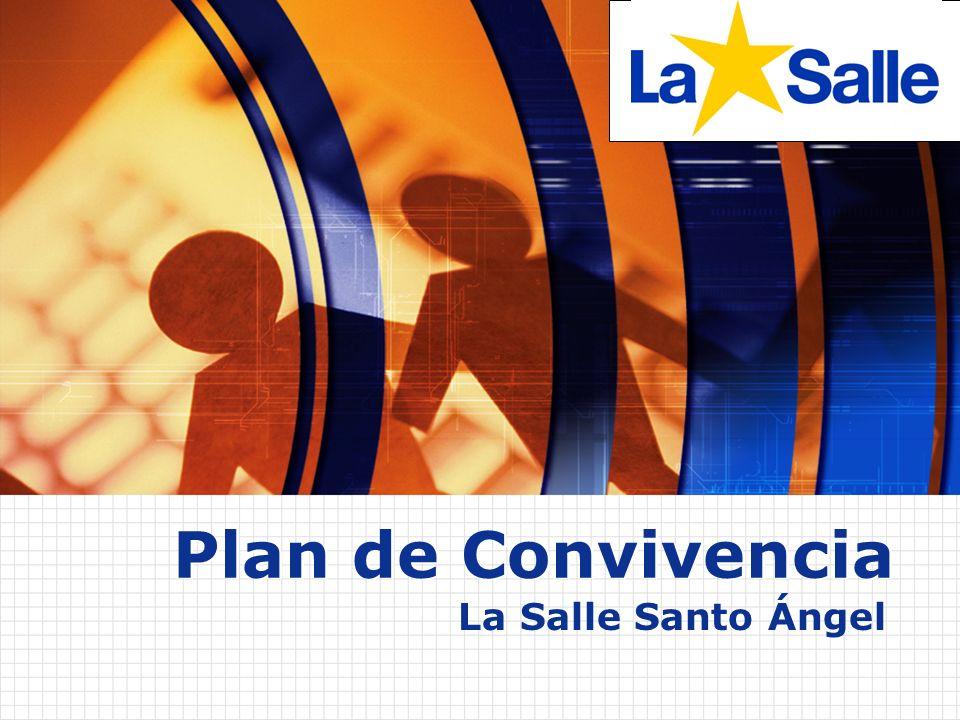 Plan de Convivencia La Salle Santo Ángel