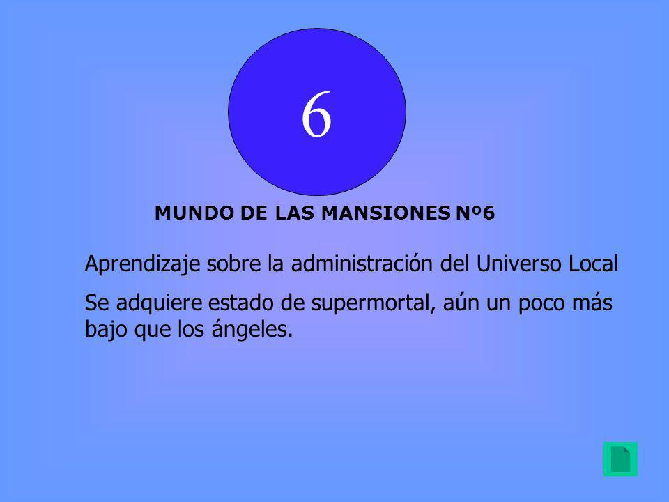 6 Aprendizaje sobre la administración del Universo Local