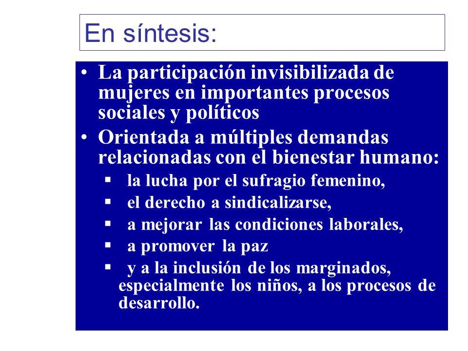 En síntesis:La participación invisibilizada de mujeres en importantes procesos sociales y políticos.