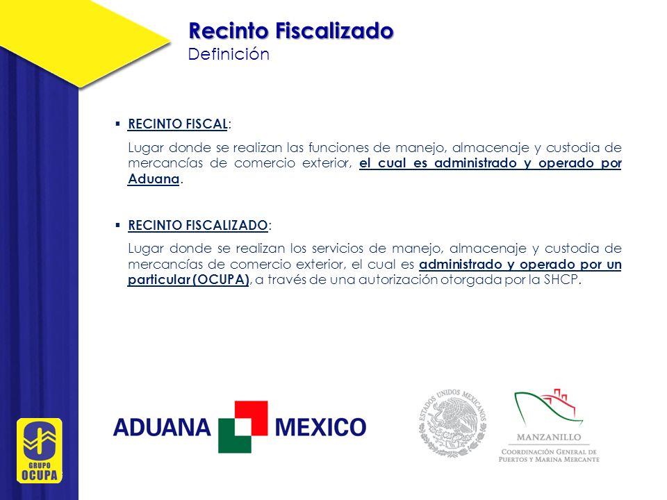 Recinto Fiscalizado Definición RECINTO FISCAL: