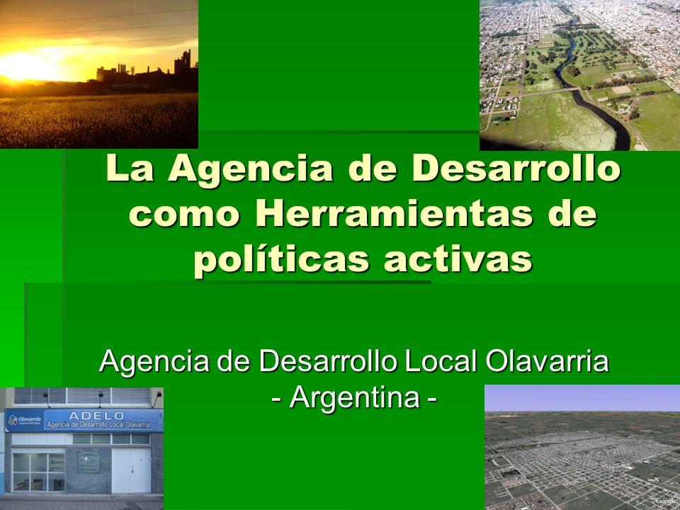 La Agencia de Desarrollo como Herramientas de políticas activas