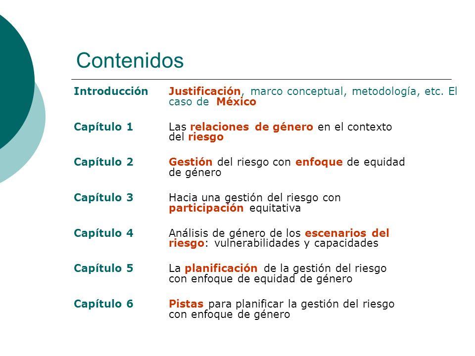 Contenidos Introducción Justificación, marco conceptual, metodología, etc. El caso de México.