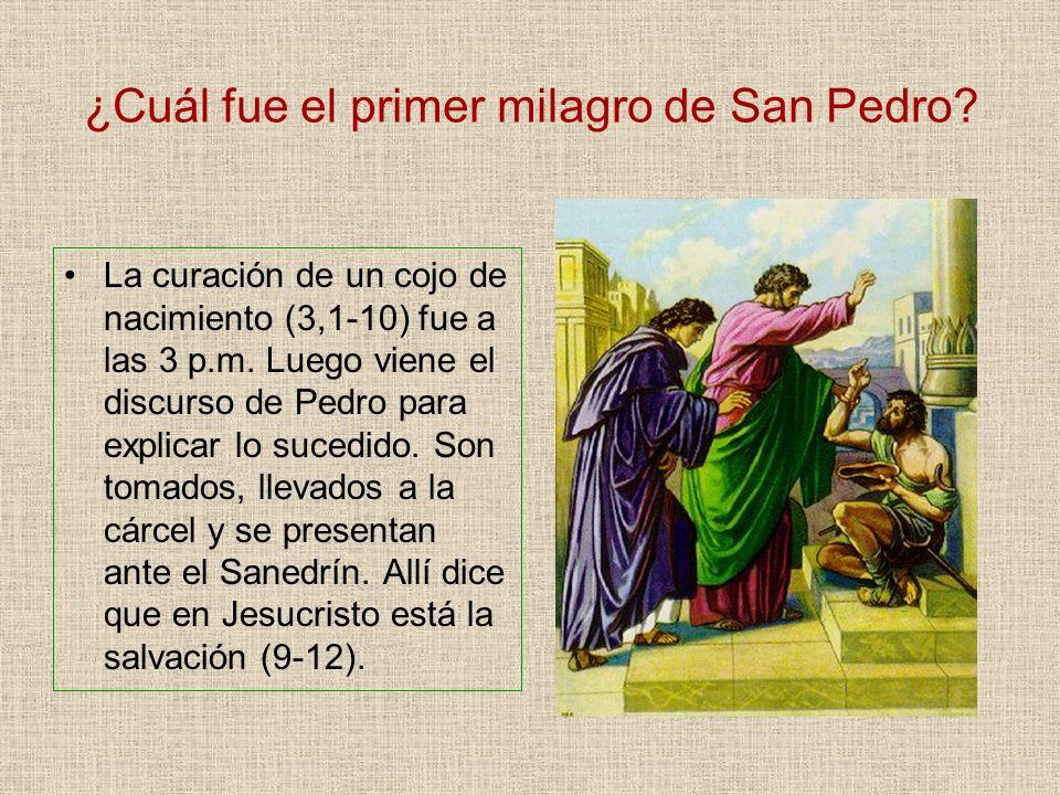 ¿Cuál fue el primer milagro de San Pedro