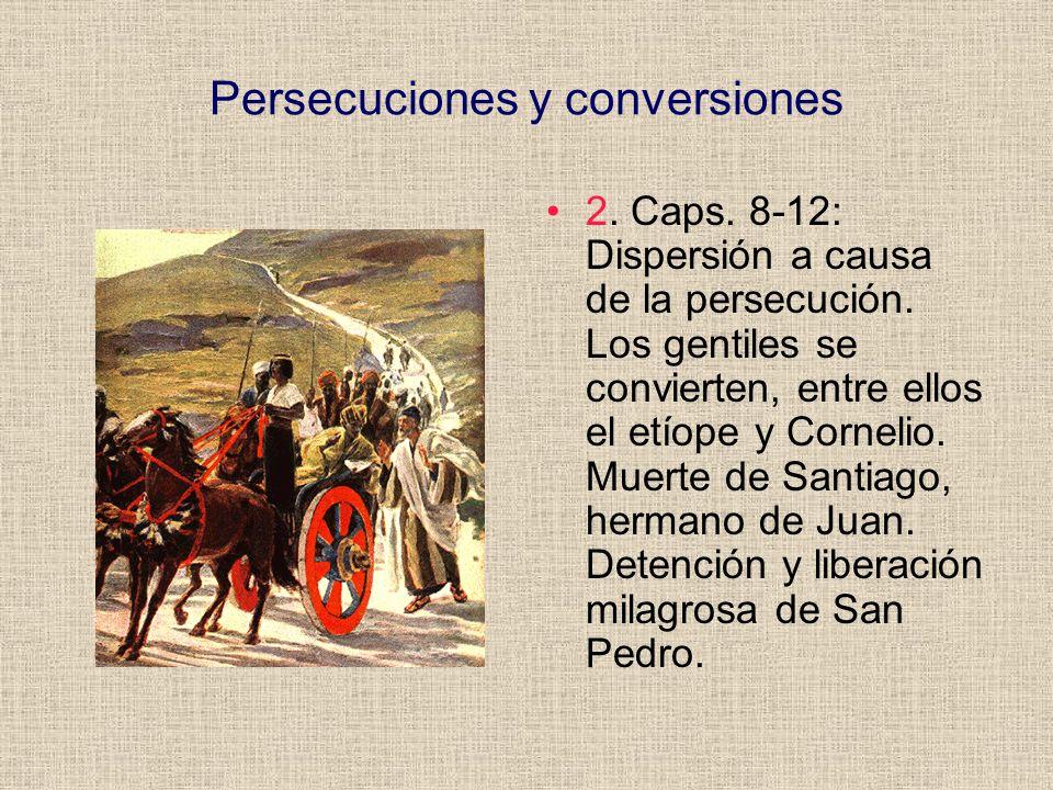 Persecuciones y conversiones