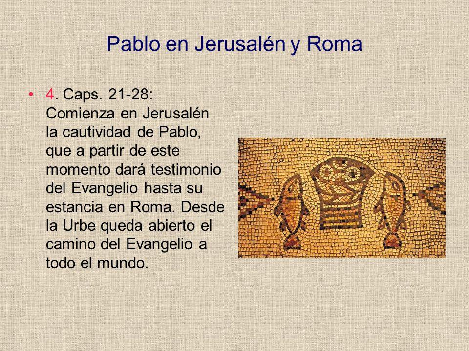 Pablo en Jerusalén y Roma