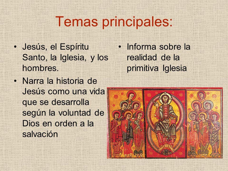 Temas principales: Jesús, el Espíritu Santo, la Iglesia, y los hombres.