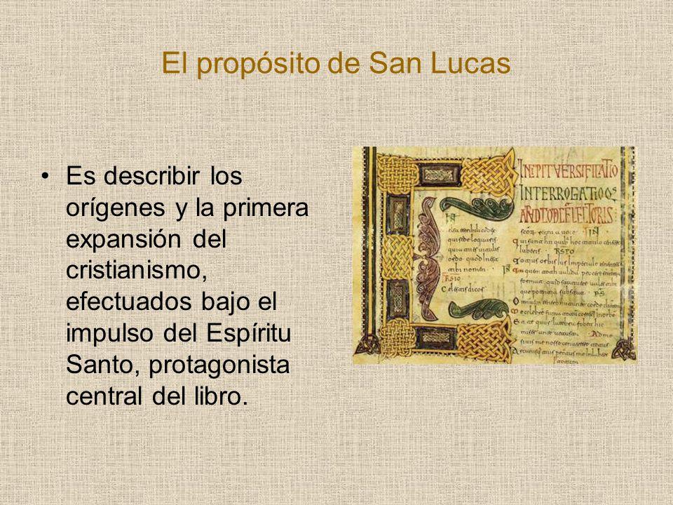 El propósito de San Lucas