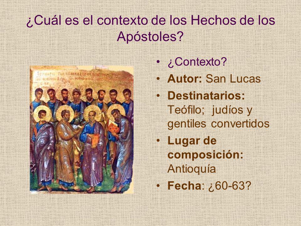 ¿Cuál es el contexto de los Hechos de los Apóstoles