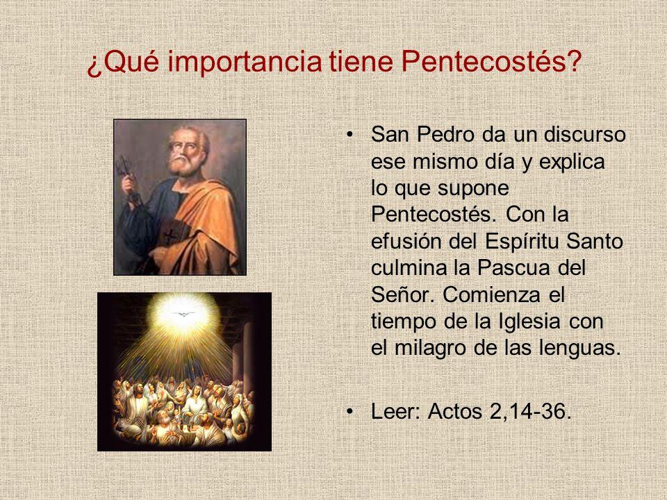 ¿Qué importancia tiene Pentecostés