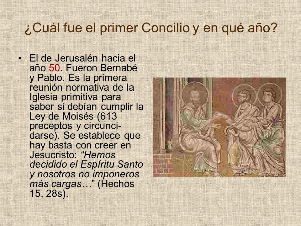 ¿Cuál fue el primer Concilio y en qué año