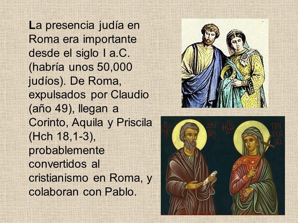 La presencia judía en Roma era importante desde el siglo I a. C