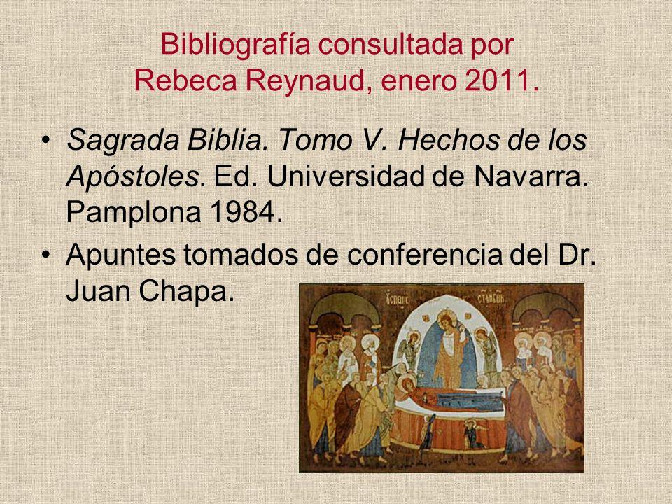 Bibliografía consultada por Rebeca Reynaud, enero 2011.