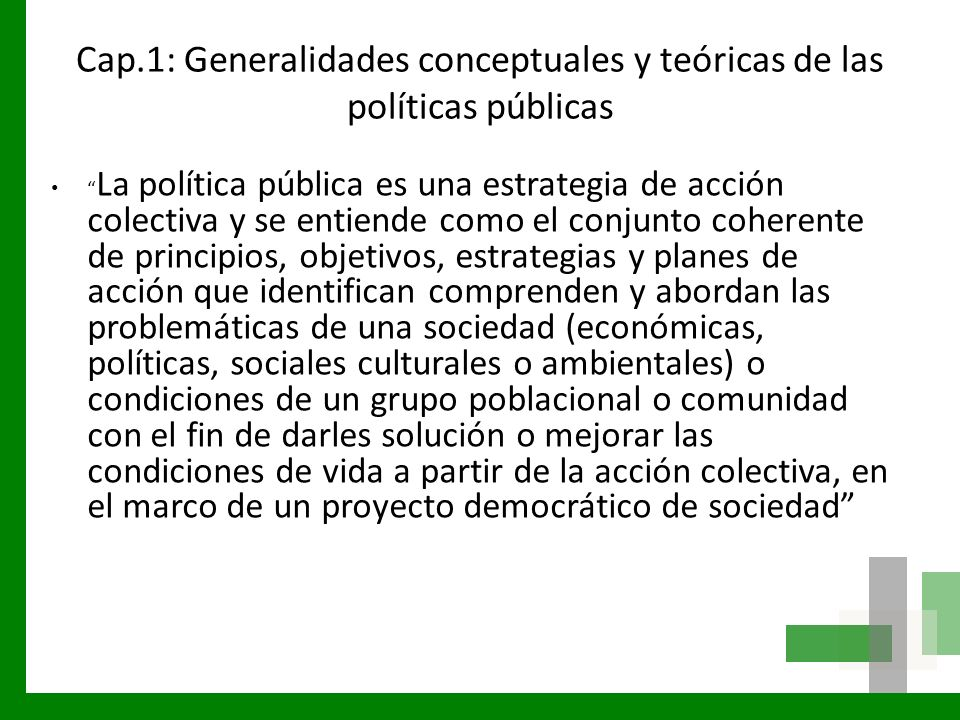 Cap.1: Generalidades conceptuales y teóricas de las políticas públicas