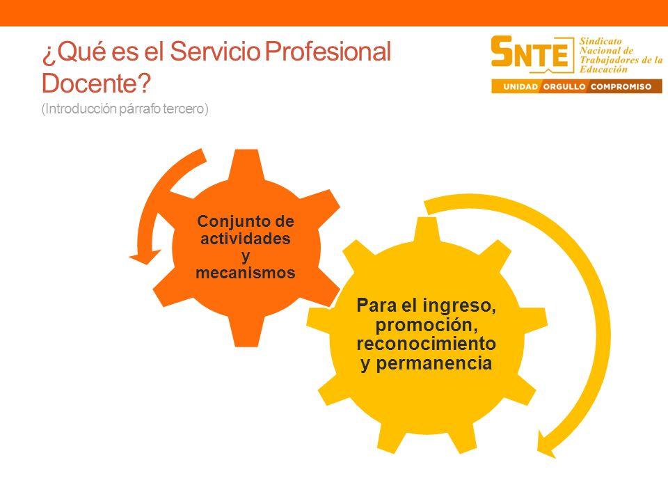 ¿Qué es el Servicio Profesional Docente (Introducción párrafo tercero)