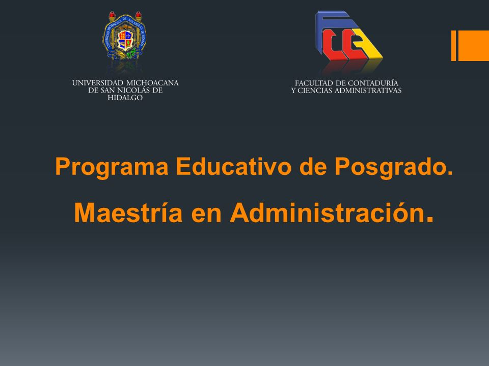 Programa Educativo de Posgrado. Maestría en Administración.