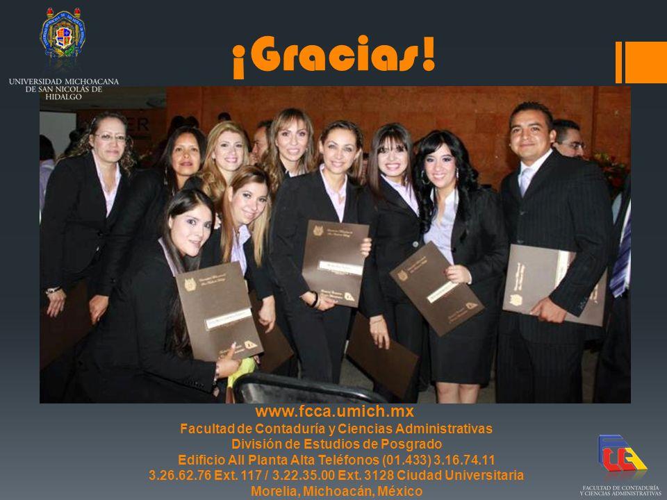 ¡Gracias! www.fcca.umich.mx