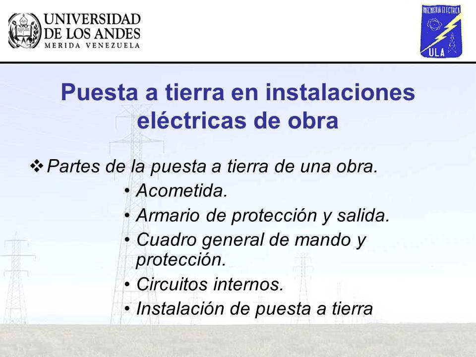 Puesta a tierra en instalaciones eléctricas de obra