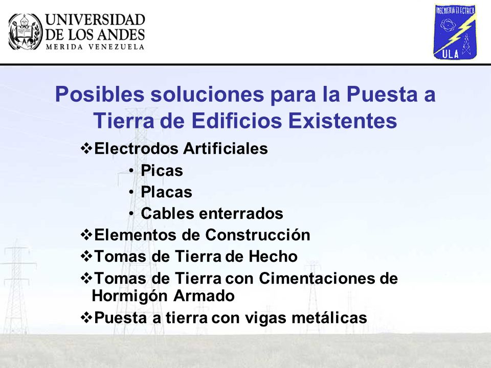 Posibles soluciones para la Puesta a Tierra de Edificios Existentes