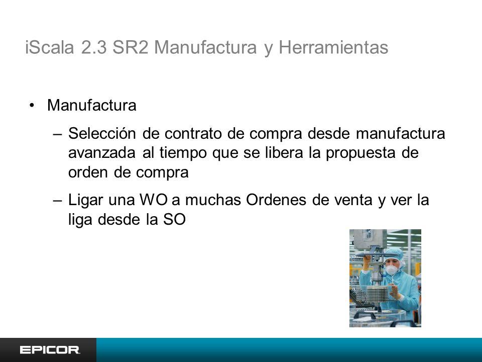 iScala 2.3 SR2 Manufactura y Herramientas