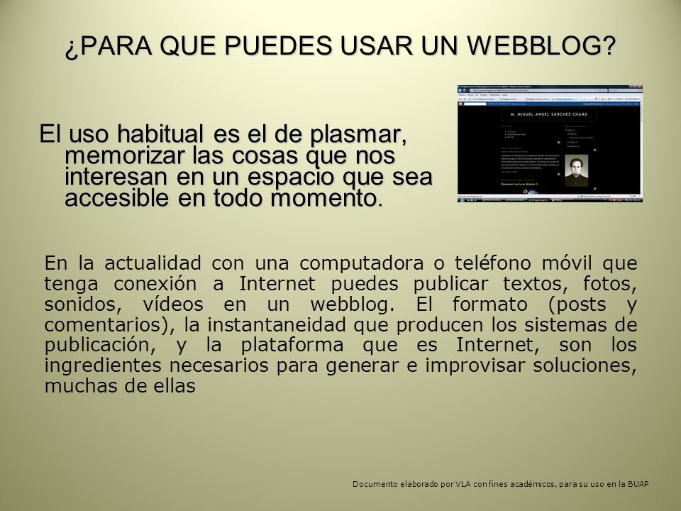 ¿PARA QUE PUEDES USAR UN WEBBLOG